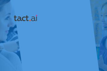 Tact.ai Accelerates Sales Transformation at Fortune 500 Customers by Bringing CRM to the Intelligent Edge