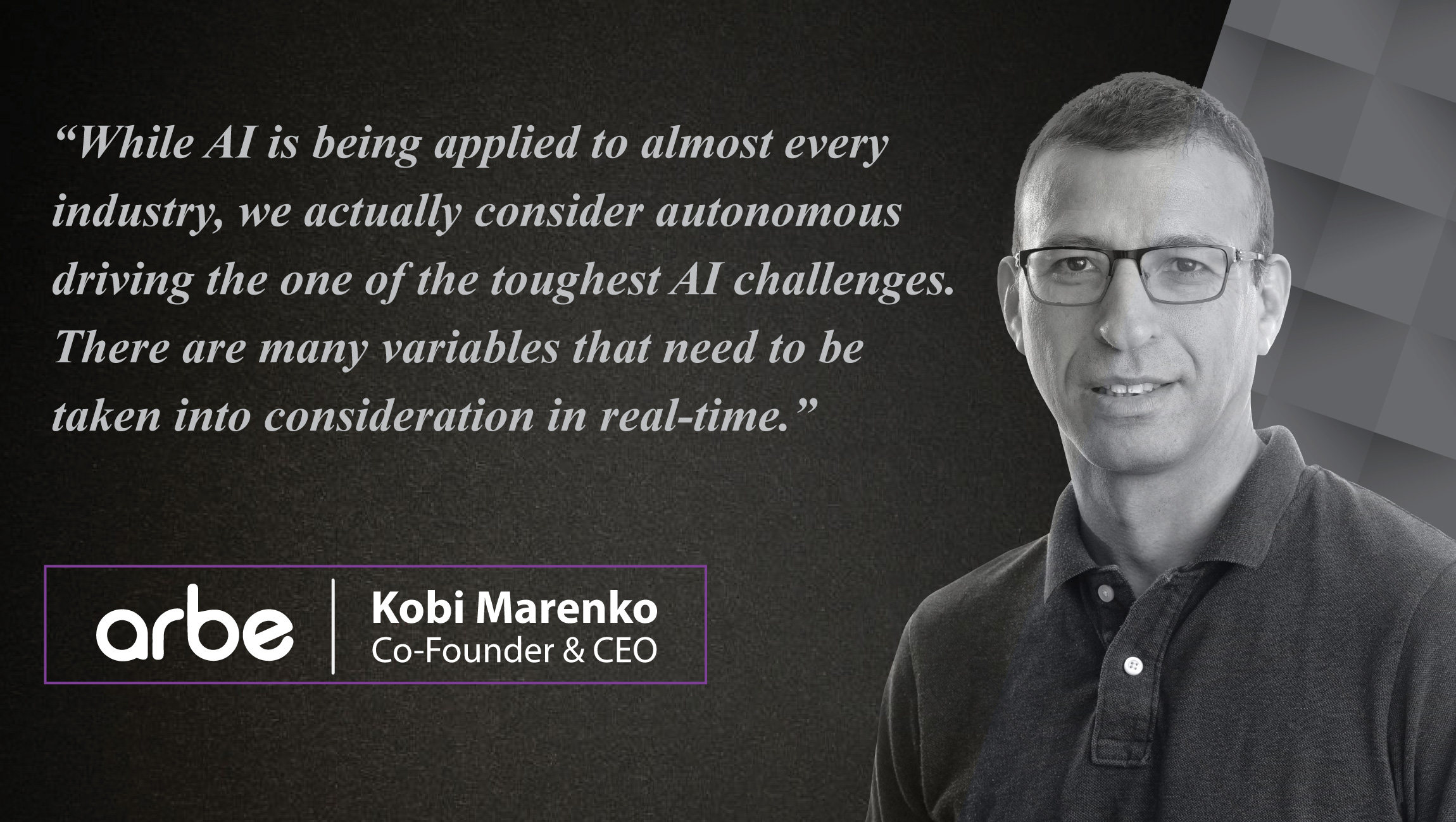 The AiThority Interview Series with Kobi Marenko, CEO and Co-Founder at Arberobotics_cue card
