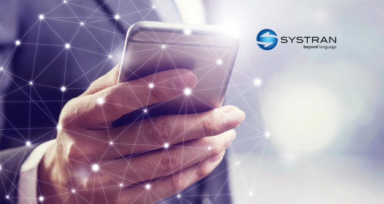 SYSTRAN Innovates in Real-Time Speech Translation Applications Powered by Nuance Technology