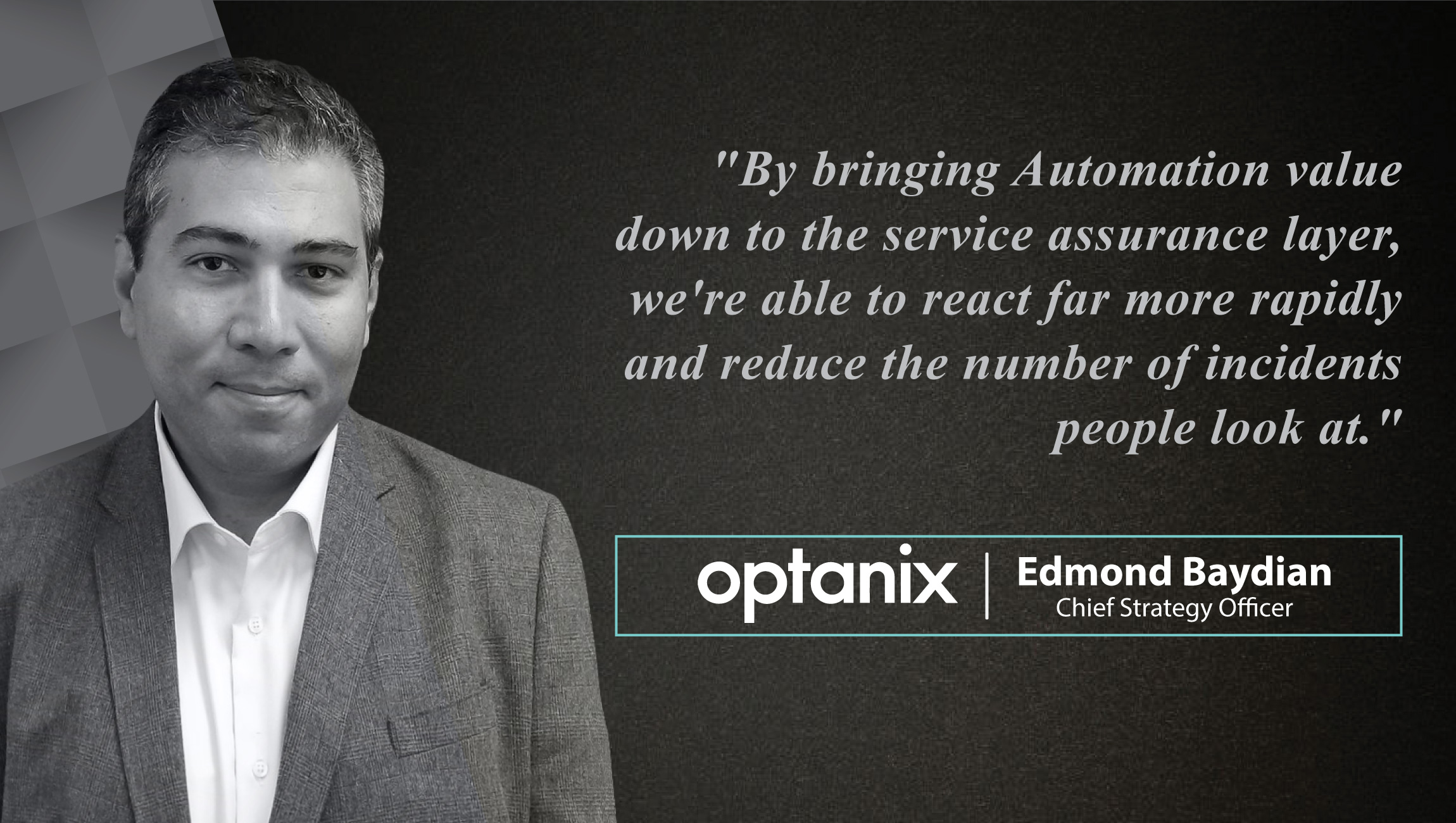 AiThority nterview with Edmond Baydian, Chief Strategy Officer at Optanix