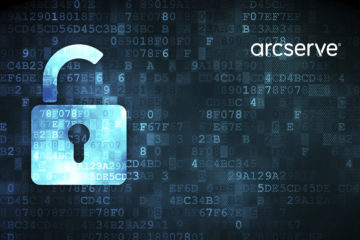 Arcserve and Sophos Announce a Strategic Alliance To Offer All-In-One Data Security and Protection from Cyber-Attacks