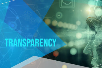 How the Industry Is Changing the Definition (And Expectations) of Transparency