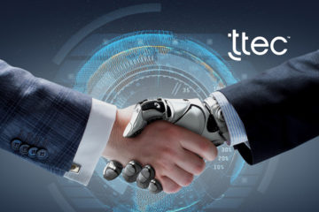 TTEC Enters Into Strategic Partnership with Pega to Accelerate Digital Transformation Across the Contact Center