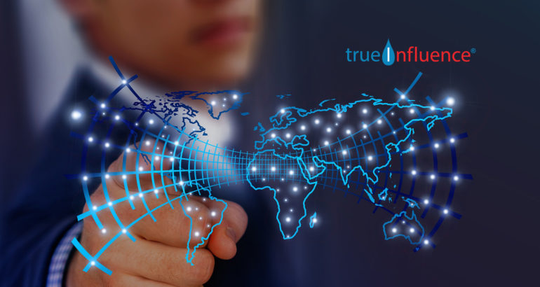 True Influence Launches the True Influence Marketing Cloud Digital Marketing Platform That Provides Enhanced Integrated Marketing and Sales Campaigns in Real-Time