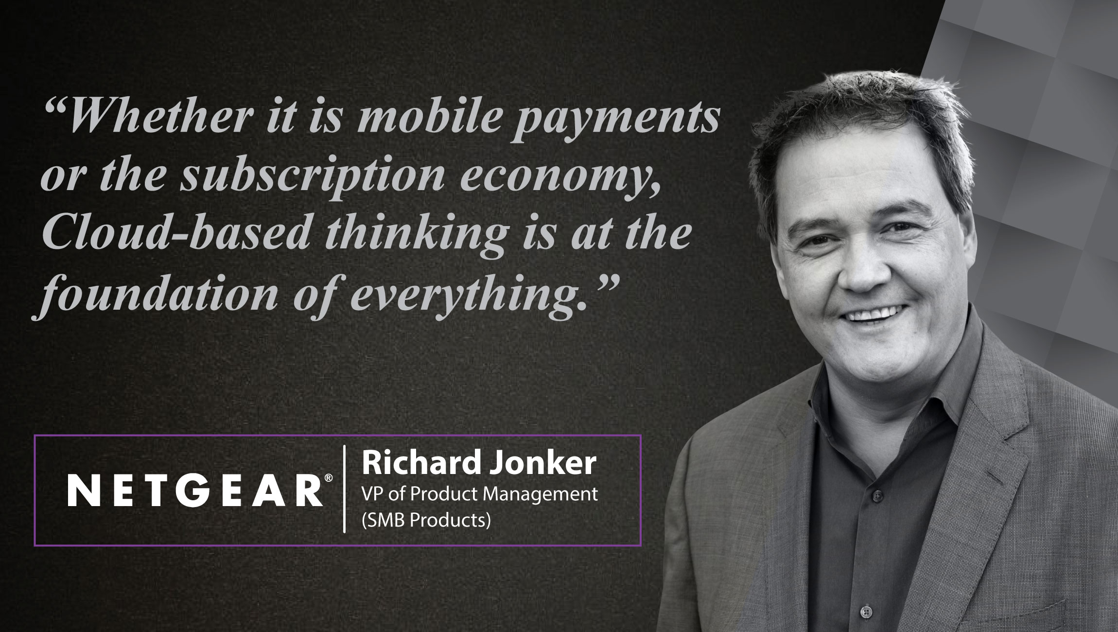 AiThority Interview with Richard Jonker, VP of Product Management (SMB Products) at NETGEAR