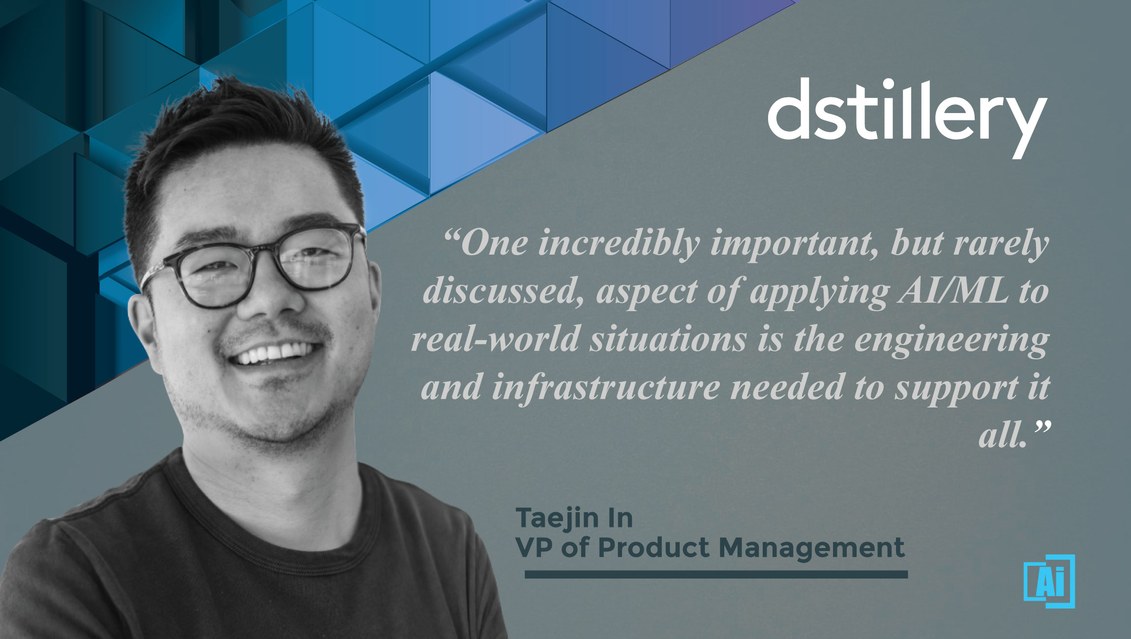 AiThority Interview with Taejin In, VP of Product Management at dstillery