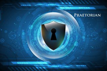 Praetorian Closes $10 Million Series A Funding Round to Help Enterprises Navigate the Escalating Cybersecurity Risks