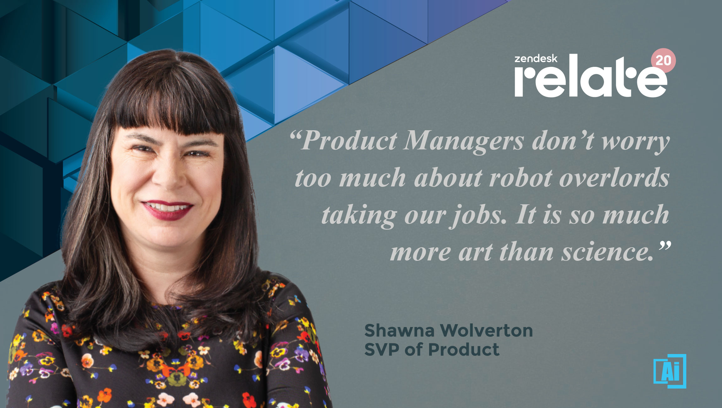 AiThority Interview with Shawna Wolverton, SVP of Product at Zendesk