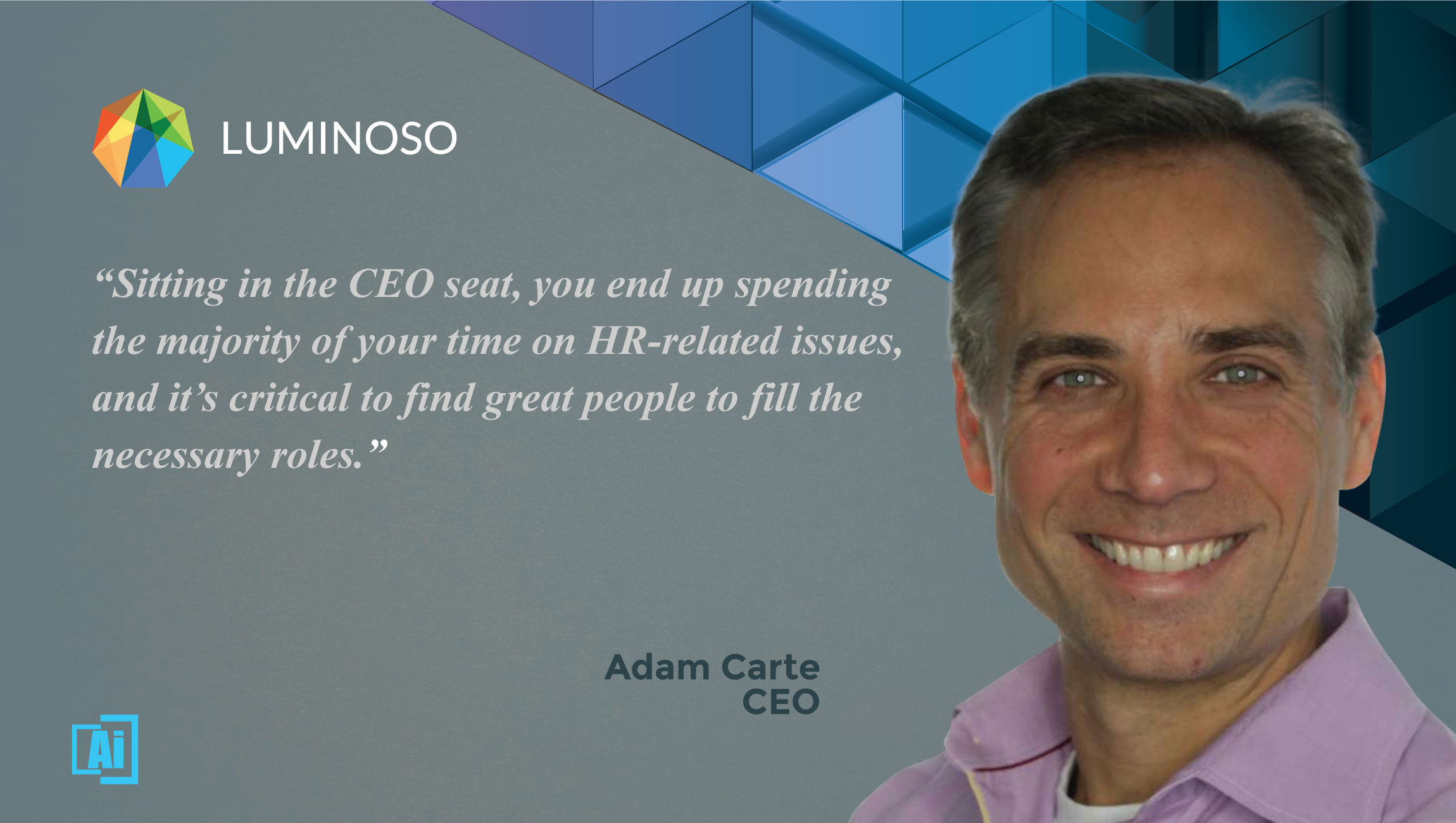 AiThority Interview with Adam Carte, CEO at Luminoso