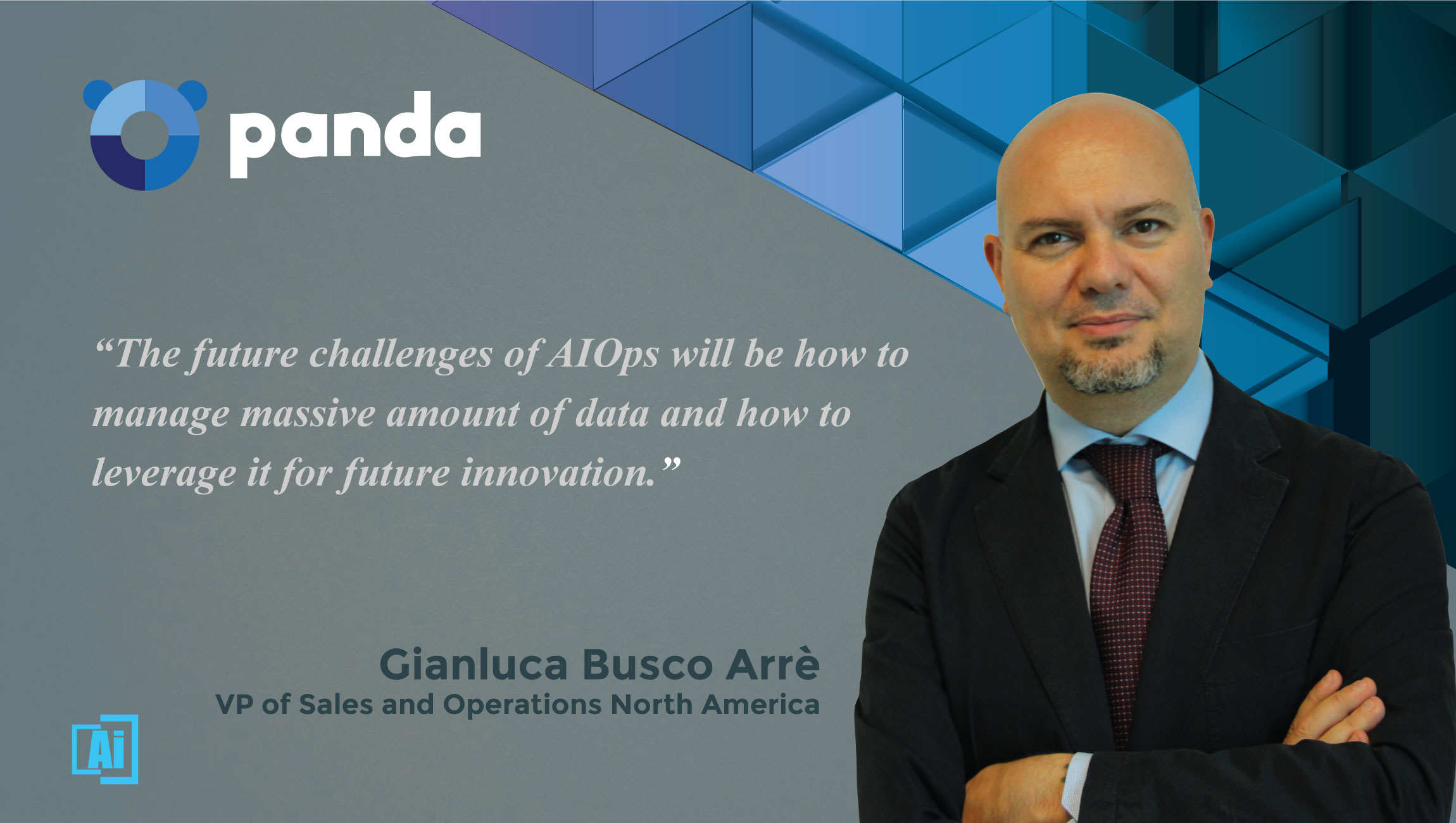AiThority Interview with Gianluca Busco Arrè, VP of Sales - Panda Security- quotes
