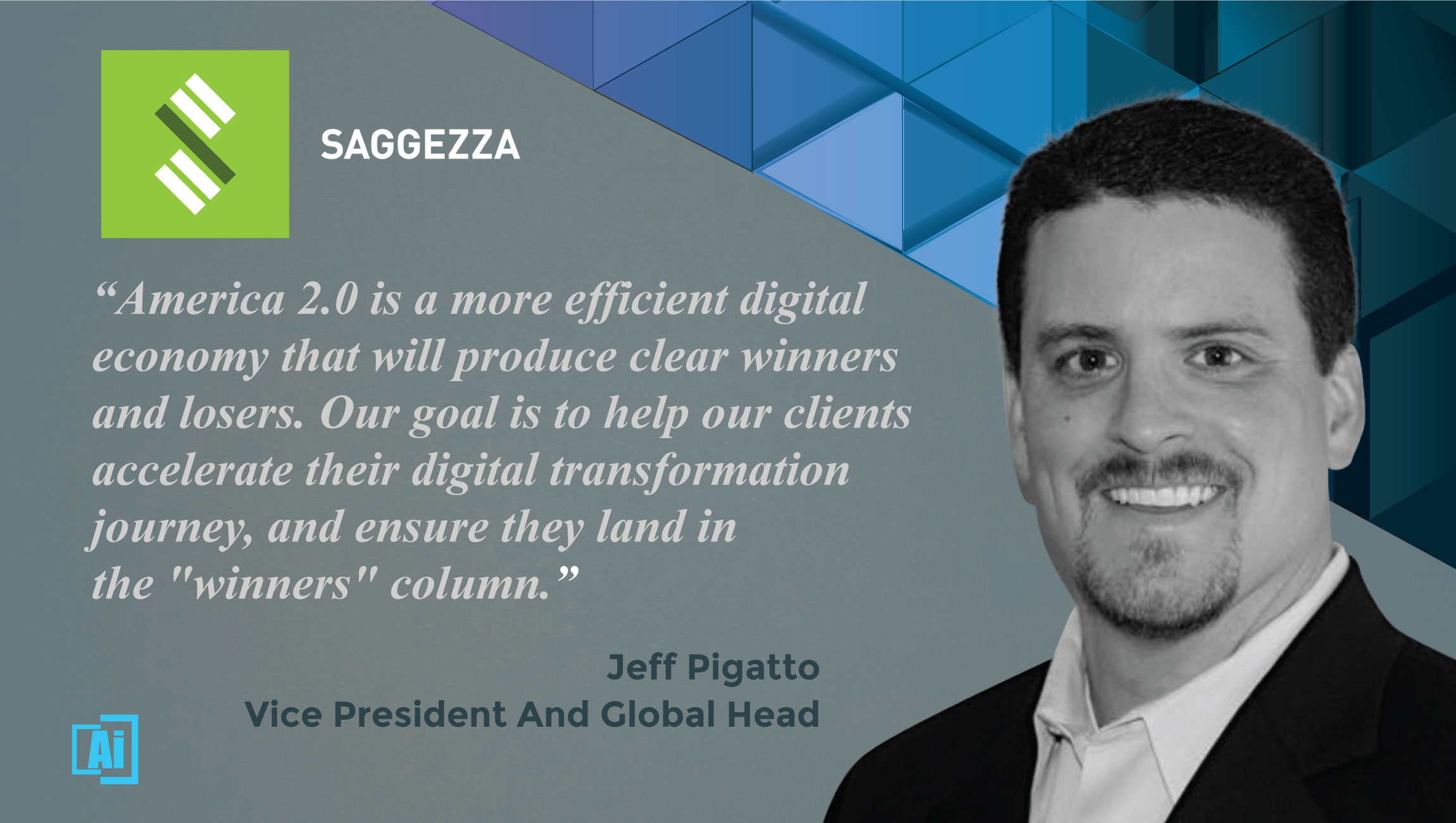 AiThority Interview With Jeff Pigatto, VP and Global Head, Salesforce Practice at Saggezza